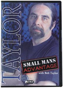 Small Mans Advantage DVD - Bob Taylor